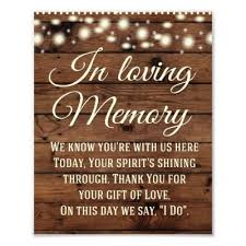 in loving memory wedding sign in loving memory sign wedding decor wedding sign zazzle