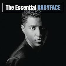 the essential babyface babyface songs reviews credits allmusic