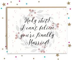 wedding congratulations card holy you re finally married wedding congratulations card