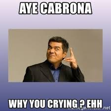 Why Are You Crying Meme - george lopez why you crying alchetron the free social encyclopedia