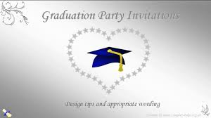 graduation invite graduation party invitation wording