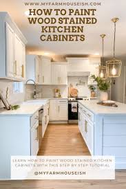 painting wood stained kitchen cabinets how to paint wood stained kitchen cabinets my farmhouse ish