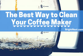 brightnest the best way to clean your coffee maker
