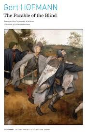 Pieter Bruegel Blind Leading The Blind The Parable Of The Blind Gert Hofmann Christopher Middleton