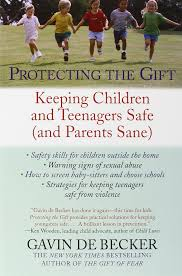 protecting the gift keeping children and teenagers safe and