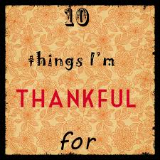 happy thanksgiving 10 things i m thankful for the lovely photog