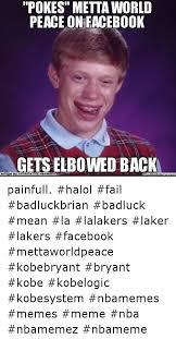 Metta World Peace Meme - brou pokes metta world peace on facebook gets elbowed back ebook