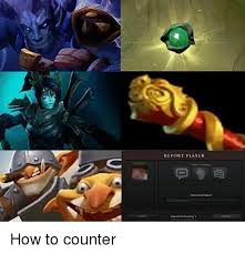 Dota 2 Memes - report player more information how to counter dota 2 meme on me me