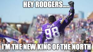 King Of The North Meme - hey rodgers linval joseph is the new king of the north imgflip