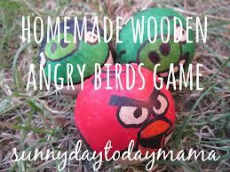 sunnydaytodaymama homemade wooden angry birds game