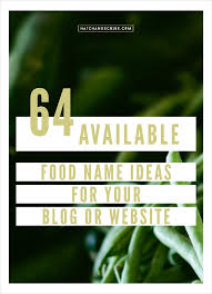 64 available food name ideas for your or website hatch