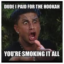 Hookah Meme - hookah meme 28 images drops hookah bowl on concrete floor didn