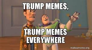 Toys Story Meme - trump memes trump memes everywhere buzz and woody toy story