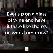 Funny Wine Memes - 5 funny wine quotes to live by clos st denis