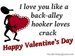 sarcastic valentines day cards happy valentines day quotes humor sarcastic