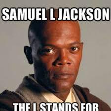 L Meme - samuel l jackson by kukula98 meme center