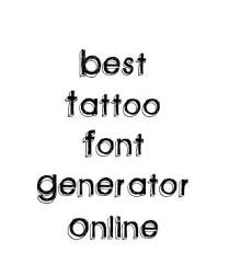 best 25 font generator online ideas on pinterest arm tattoos