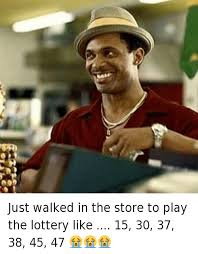 Mike Epps Memes - just walked in the store to play the lottery like 15 30 37 38 45 47
