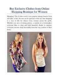 buy exclusive clothes from online shopping boutique for women