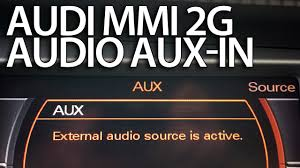 how to enable audio aux in audi mmi 2g a4 a5 a6 a8 q7 stereo