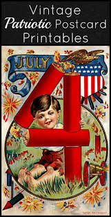 4th of july vintage postcard printables house of hawthornes great vintage patriotic 4th of july postcards you can use for crafting print out and