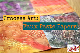 toddler approved process art faux paste papers