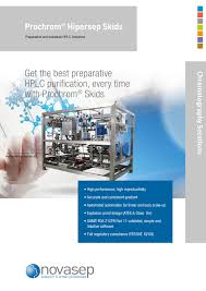 prochrom a complete range in preparative and process scale hplc