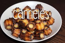 amandine cuisine recette des cannelés bordelais amandine cuisine