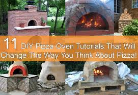 Diy Backyard Pizza Oven by Diy Pizza Oven Tutorials That Will Change The Way You Think About