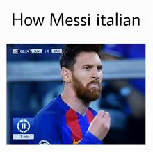 Messi Meme - how messi italian 0824 juv 1 0 bar 1 min messi meme on me me