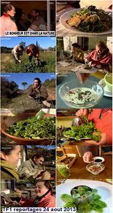 recettes cuisine tf1 sos soil reportages tf1 le bonheur est dans la nature