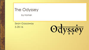 sean gassaway the odyssey by homer homer is the blind author