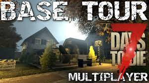 7 days to die base design tour multiplayer day 1000
