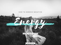 get rid of negative energy how to remove negative energy from your home sookton com suki