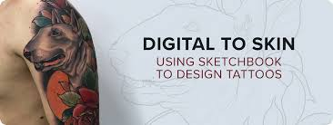 digital to skin digitally drawing and designing tattoos
