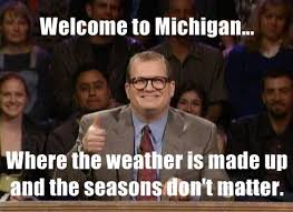 Meme Generator Most Interesting Man - 28 jokes about michigan that are actually funny homesnacks