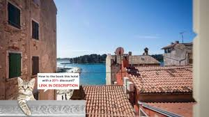 apartment shambala sea view rovinj croatia best prices youtube
