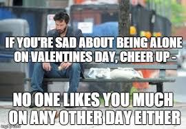 Sad Keanu Meme - cheer up imgflip