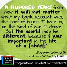 quotes for teachers important in the of a child a to z
