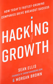 hacking growth how today u0027s fastest growing companies drive