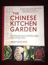 Family Garden Chinese Book Review The Chinese Kitchen Garden By Wendy Kiang Spray