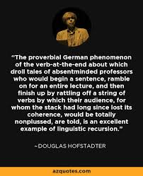 douglas hofstadter quote the proverbial german phenomenon of the