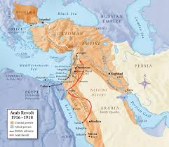 Geography Of The Ottoman Empire by Creating Chaos Lawrence Of Arabia And The 1916 Arab Revolt