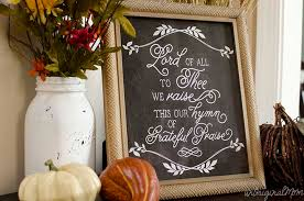 grateful praise thanksgiving chalkboard printable unoriginal