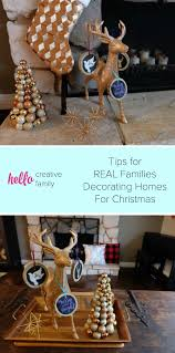 decorate my home for christmas my home confession tips for real families for decorating their