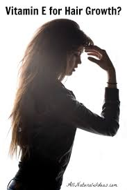 vitamin e hair growth remedy does it work all natural ideas