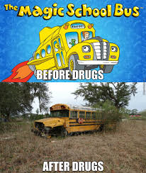 School Bus Meme - the magic school bus ran on fake magic if you catch my drift