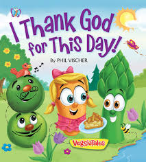 i thank god for this day veggietales 9780824919665