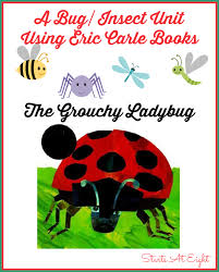 a bug insect unit using eric carle books the grouchy ladybug