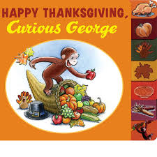 childrens thanksgiving books happy thanksgiving curious george